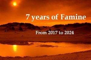 Period of seven years of famine from 2017 to 2024
