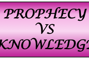 What is the difference between the word of knowledge and prophecy?
